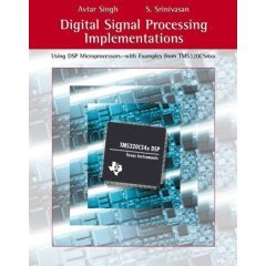 Digital Signal Processing Implementation: Avtar Singh,S. Srinivasan