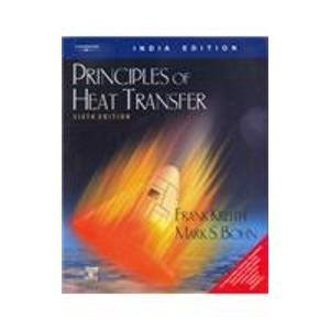 9788131500385: Principles of Heat Transfer