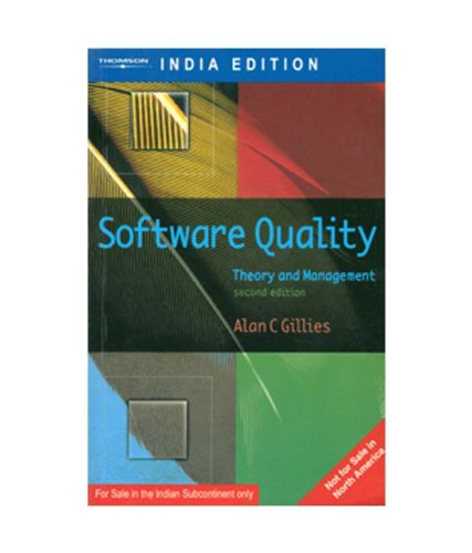 Software Quality: Theory and Practice (Second Edition): Alan C. Gillies