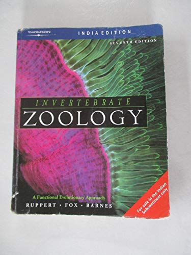 Invertebrate Zoology: A Functional Evolutionary Approach, 7th: Ruppert, Fox, Barness