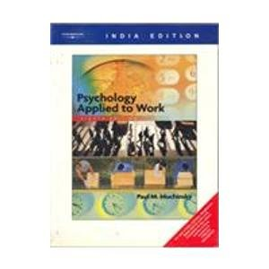 9788131501825: Psychology Applied to Work