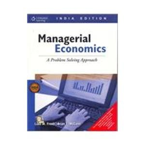 9788131503041: Managerial Economics: A Problem Solving Approach (Thomas South-Western's Mba Series in Economics)