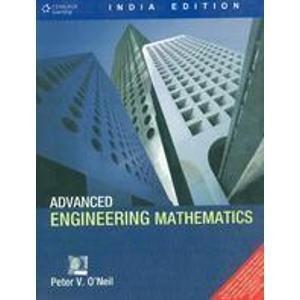 9788131503102: Advanced Engineering Mathematics [Paperback] [Jan 01, 2002] Peter V. O'Neil