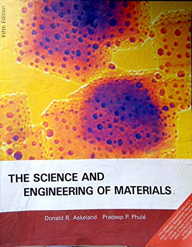 9788131503218: The Science & Engineering of Materials