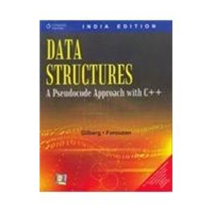 9788131504925: DATA STRUCTURES: A PSEUDOCODE APPROACH USING C++