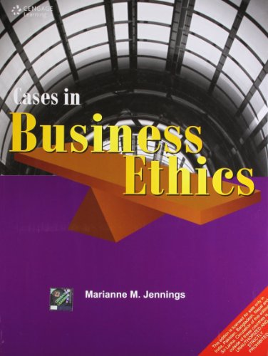 Cases in Business Ethics: Marianne M. Jennings