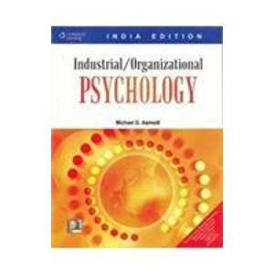 Industrial /Organizational Psychology: Michael G. Aamodt