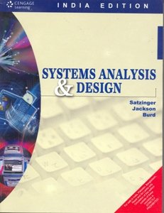 Systems Analysis and Design (Indian Edition): John W. Satzinger