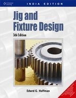 9788131505533: Jig And Fixture Design,5Ed