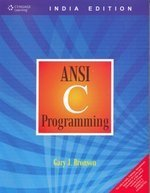 ANSI C Programming: Gary J. Bronson