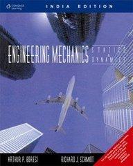 Engineering Mechanics: Statics and Dynamics: Arthur P. Boresi,Richard J. Schmidt