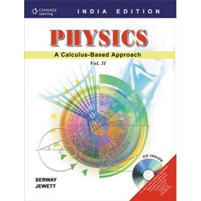 Physics: A Calculus-Based Approach, Volume 2: John W. Jewett,Raymond A. Serway