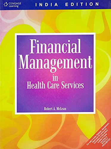 Financial Management in Health Care Services: Robert McLean