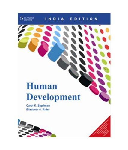 Human Development (India Edition): Carol K. Sigelman,Elizabeth A. Rider