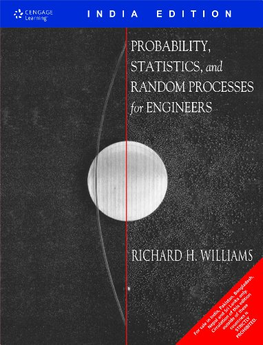 Probability, Statistics, and Random Processes for Engineers: Richard H. Williams