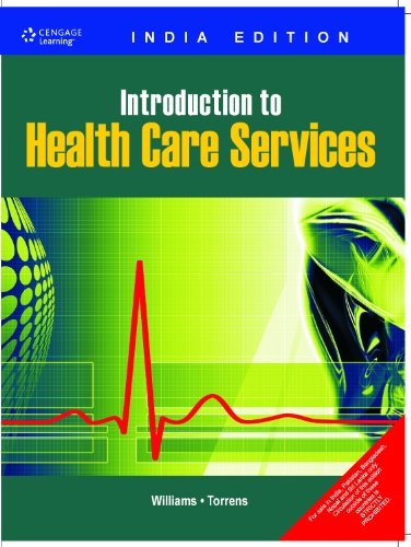 Introduction to Health Care Services: Paul R. Torrens,Stephen
