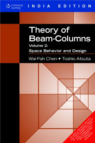 9788131510940: Theory of Beam-Columns, Volume 2: Space Behavior and Design
