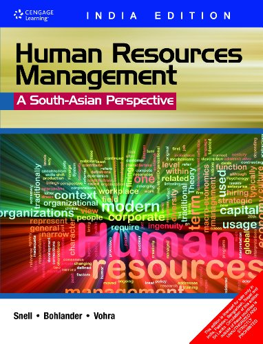 Human Resource Management: A South Asian Perspective: Scott Snell,George Bohlander,Veena Vohra