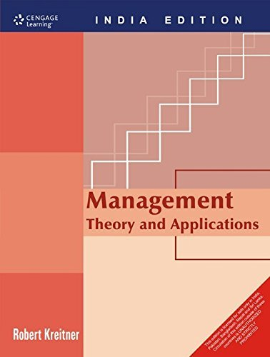 Management: Theory and Applications: Robert Kreitner