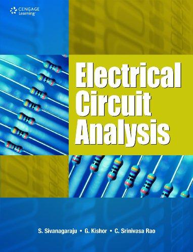 Electrical Circuit Analysis: C. Srinivasa Rao,G. Kishor,S. Sivanagaraju