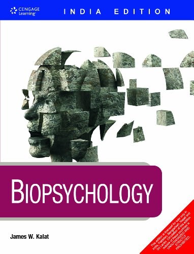 James W. Kalat: Biopsychology (India Edition)