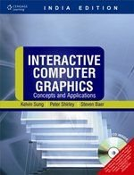 Interactive Computer Graphics: Concepts & Applications: Kelvin Sung,Peter Shirley,Steven
