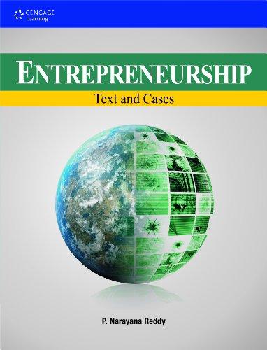 Entrepreneurship: Text And Cases: Reddy P. Narayana