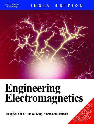 Engineering Electromagnetics (India Edition): Amalendu Patnaik,Jin Au