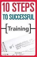 9788131515051: 10 Steps to Successful Training