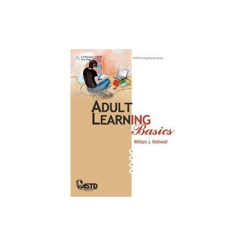 Adult Learning Basics: William J. Rothwell