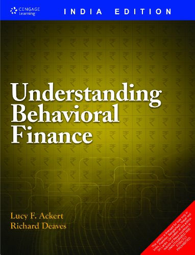 Understanding Behavioral Finance: Lucy F. Ackert