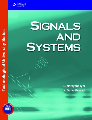 Signals and Systems (JNTU): K. Satya Prasad,S. Narayana Iyer