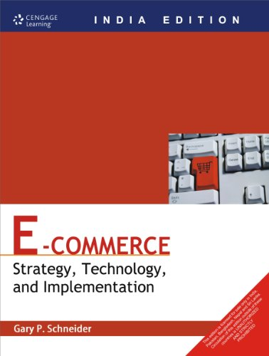 E-Commerce: Strategy,Technology, and Implementation, (Ninth Edition): Gary P. Schneider
