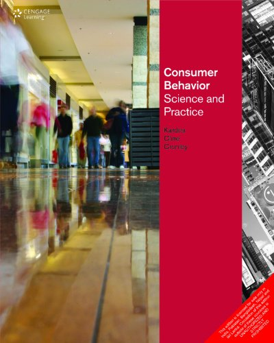 Consumer Behavior: Science and Practice: Frank Kardes,Maria Cronley,Thomas