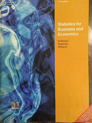 Statistics for Business and Economics, Eleven Edition: David R. Anderson,Dennis J. Sweeney