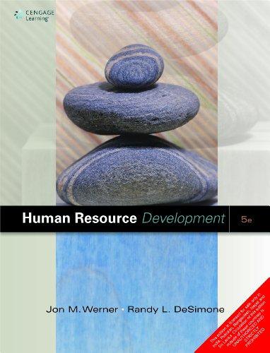 Human Resource Development (Fifth Edition): Jon M. Werner,Randy L. DeSimone
