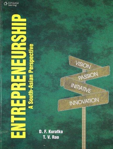 Entrepreneurship: A South-Asian Perspective: Donald F. Kuratko,T.V. Rao