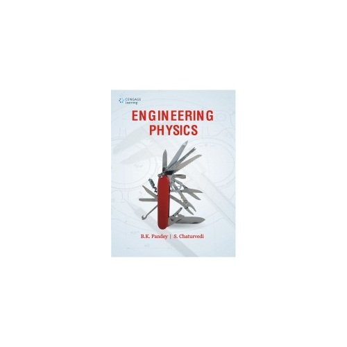 Engineering Physics: B.K. Pandey,S. Chaturvedi
