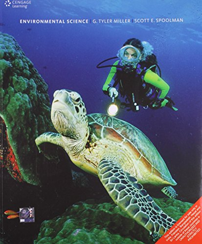 Environmental Sciences (Thirteenth Edition): G. Tyler Miller Jr