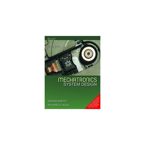 9788131518281: Mechatronics System Design [Perfect Paperback] [Jan 01, 2012] Shetty