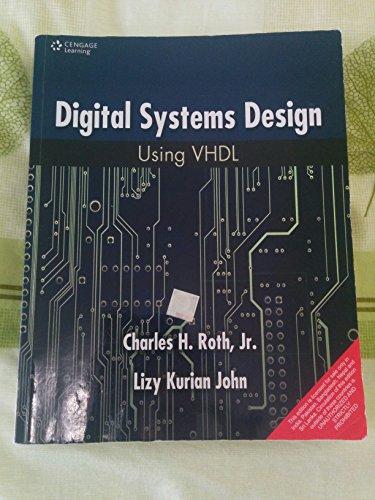 9788131518304 Digital Systems Design Using Vhdl Abebooks Charles H Roth 8131518302