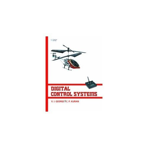 Digital Control Systems: C.P. Kurian,V.I. George