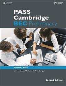 Pass Cambridge BEC Preliminary (Second Edition): Anne Williams,Lan Wood,Louise Pile