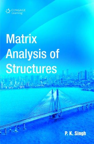 Matrix Analysis of Structures: P.K. Singh