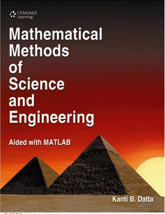 Mathematical Methods Of Science And Engineering,1ed: Datta