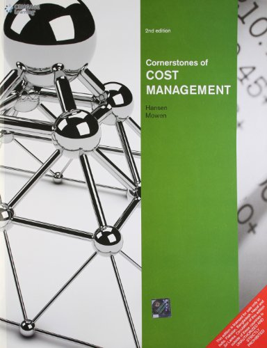 Cornerstones of Cost Management (Second Edition): Don R. Hansen
