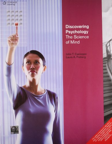 Discovering Psychology: The Science of Mind: John Cacioppo,Laura A. Freberg