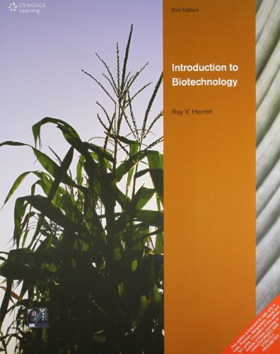 Introduction to Biotechnology (Second Edition): Ray V. Herren