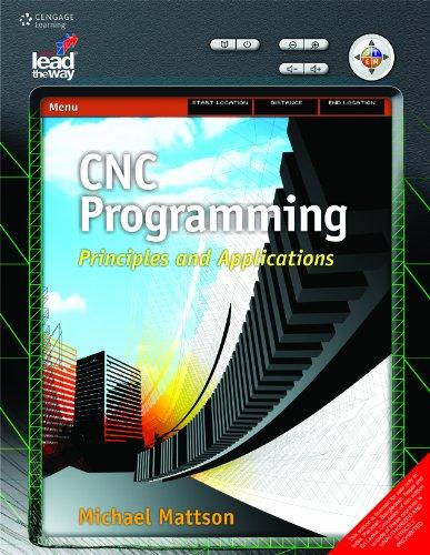 9788131519004: CNC PROGRAMMING: PRINCIPLES & APPLICATIONS, 01/ED. [Perfect Paperback]