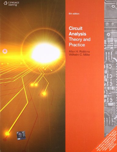 9788131519028 Circuit Analysis Theory And Practice Abebooks Robbins 8131519023